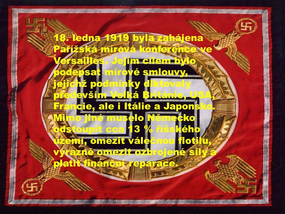 18. ledna 1919 byla zahájena Pařížská mírová konference ve Versailles
