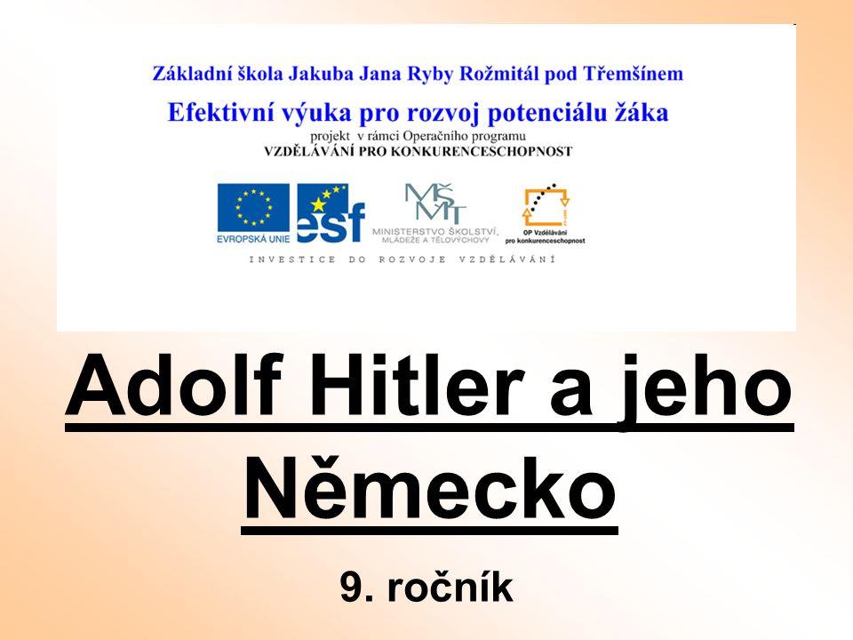 Adolf Hitler a jeho Německo