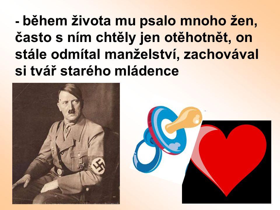 - během života mu psalo mnoho žen, často s ním chtěly jen otěhotnět, on stále odmítal manželství, zachovával si tvář starého mládence