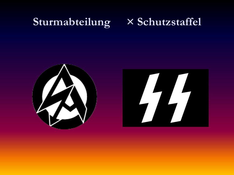 Sturmabteilung × Schutzstaffel