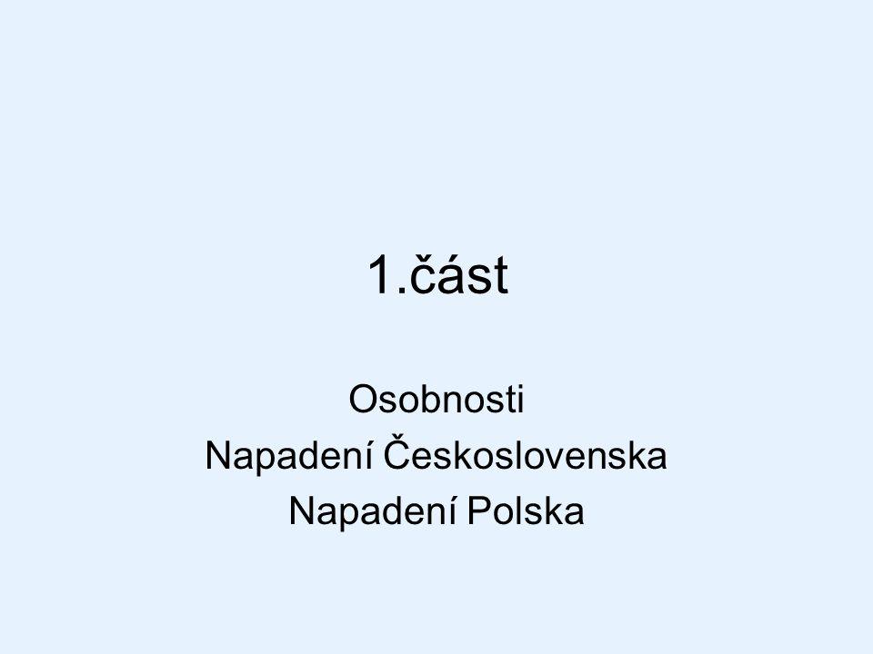 Osobnosti Napadení Československa Napadení Polska