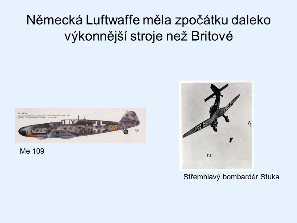 Německá Luftwaffe měla zpočátku daleko výkonnější stroje než Britové