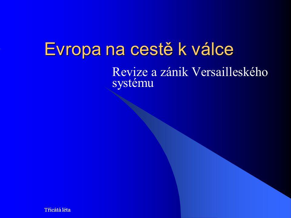 Revize a zánik Versailleského systému