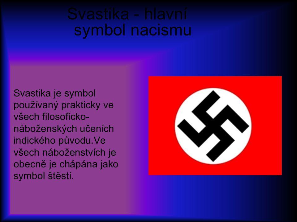 Svastika - hlavní symbol nacismu