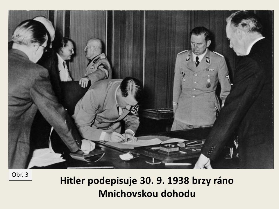 Hitler podepisuje 30. 9. 1938 brzy ráno Mnichovskou dohodu