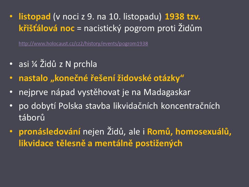 listopad (v noci z 9. na 10. listopadu) 1938 tzv