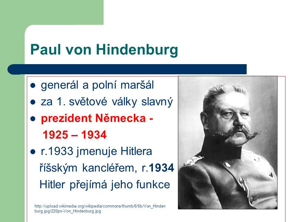 Paul von Hindenburg generál a polní maršál za 1. světové války slavný