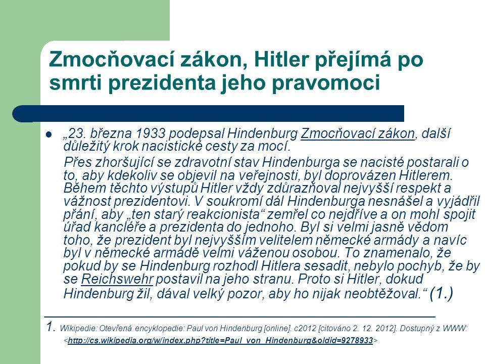 Zmocňovací zákon, Hitler přejímá po smrti prezidenta jeho pravomoci