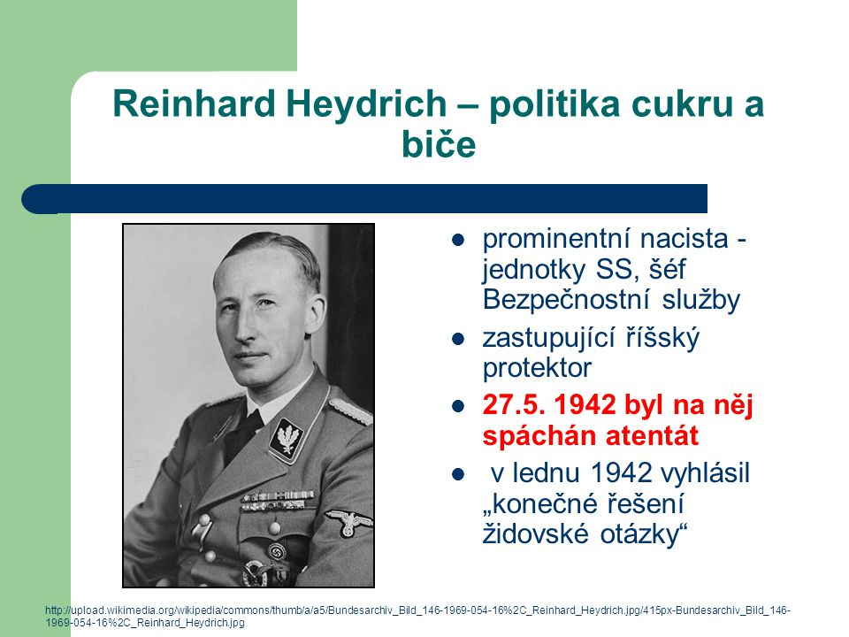 Reinhard Heydrich – politika cukru a biče