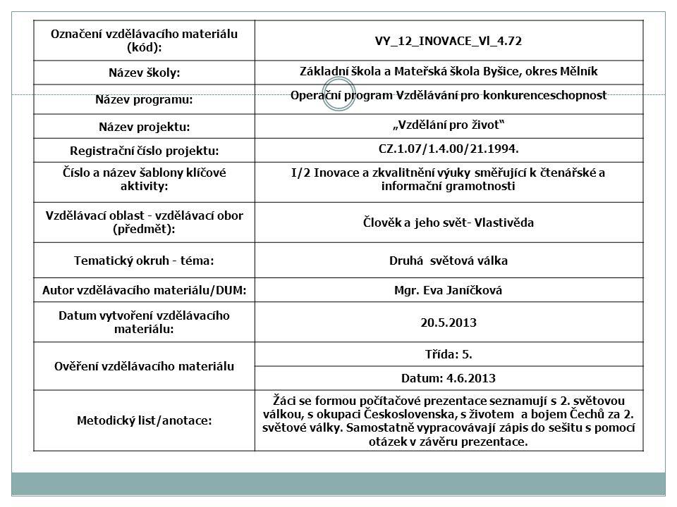 Označení vzdělávacího materiálu (kód): VY_12_INOVACE_Vl_4.72