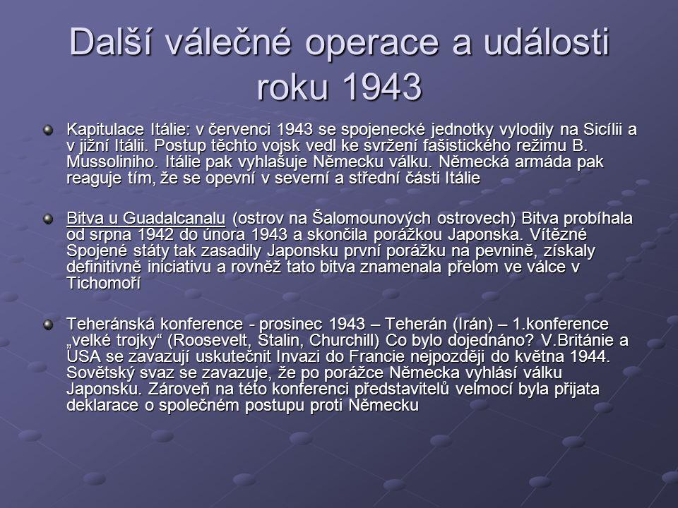 Další válečné operace a události roku 1943