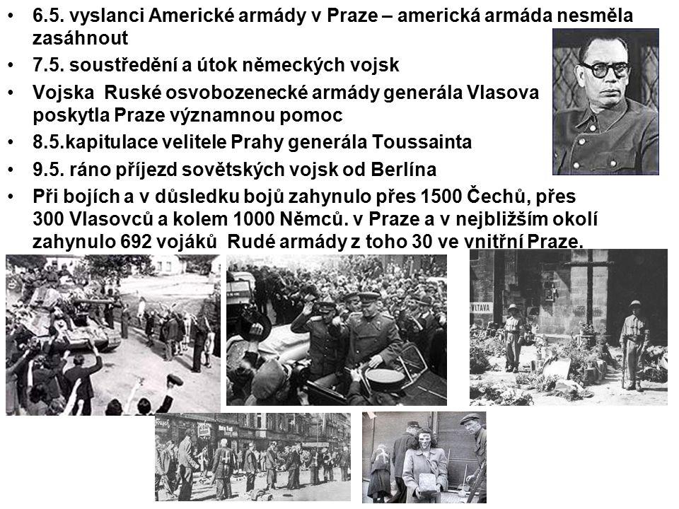 6.5. vyslanci Americké armády v Praze – americká armáda nesměla zasáhnout
