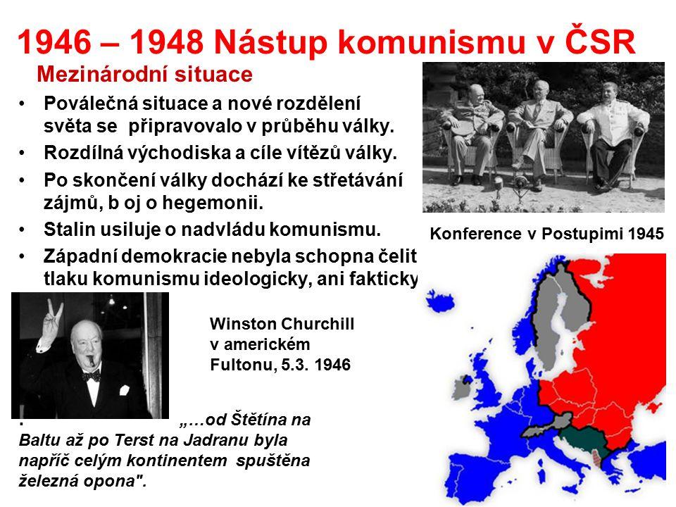 1946 – 1948 Nástup komunismu v ČSR