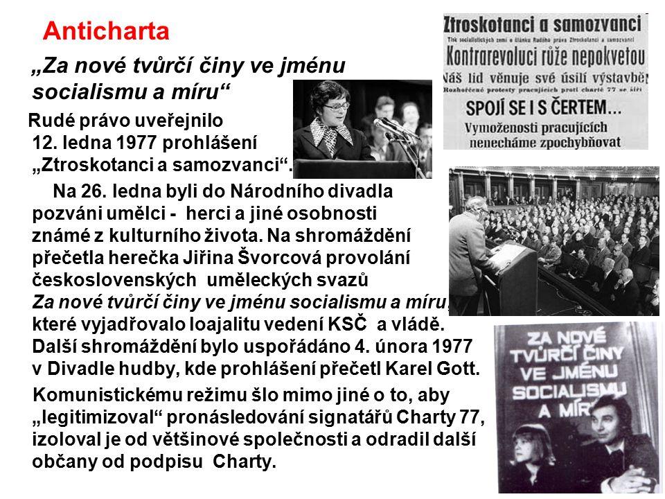 """Anticharta """"Za nové tvůrčí činy ve jménu socialismu a míru"""