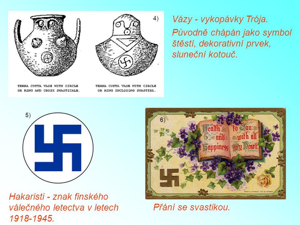Původně chápán jako symbol štěstí, dekorativní prvek, sluneční kotouč.