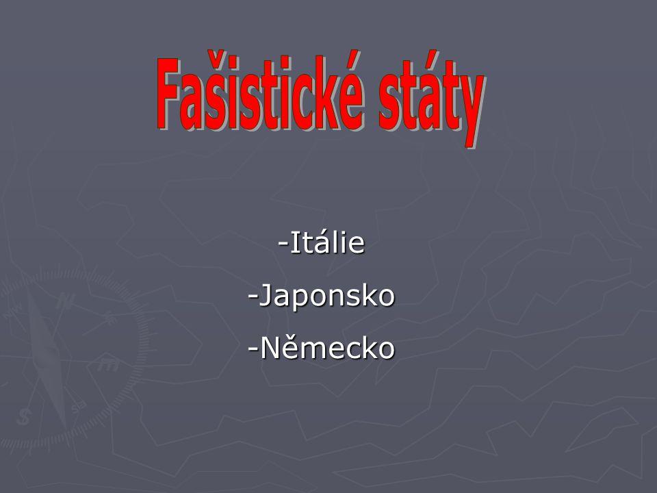 Fašistické státy Itálie Japonsko Německo