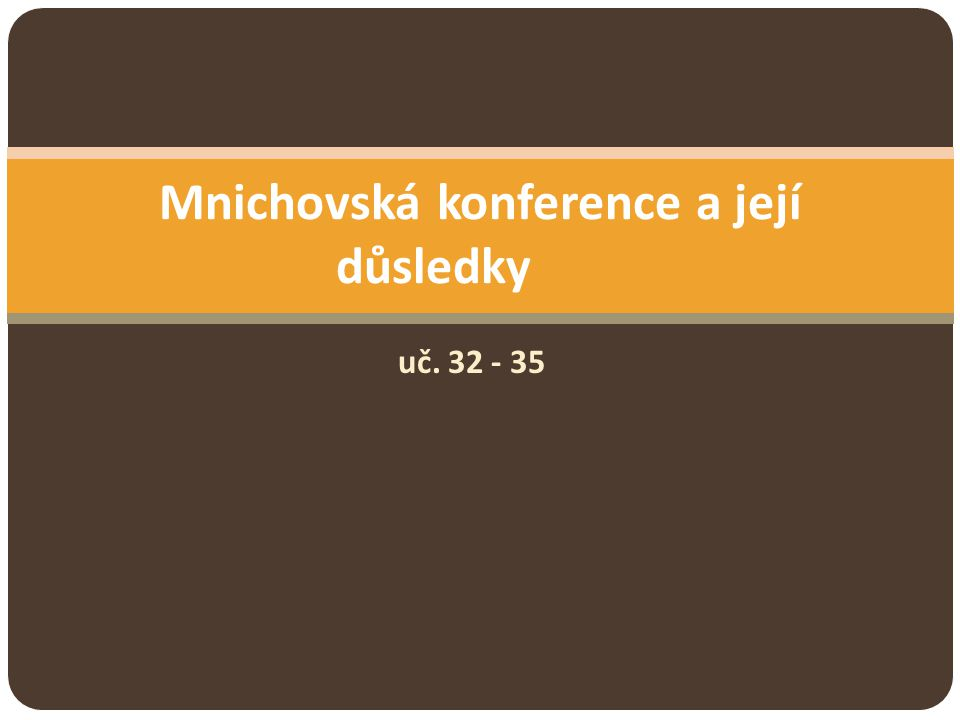 Mnichovská konference a její důsledky