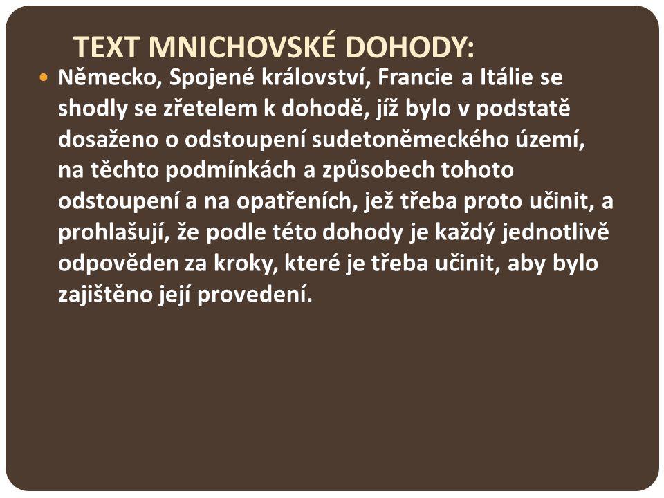 TEXT MNICHOVSKÉ DOHODY: