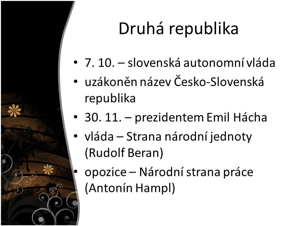 Druhá republika 7. 10. – slovenská autonomní vláda