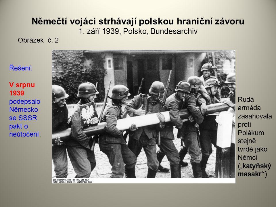 Němečtí vojáci strhávají polskou hraniční závoru 1