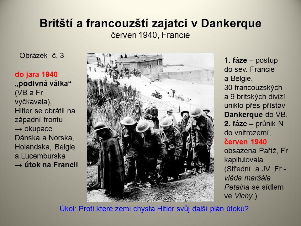 Britští a francouzští zajatci v Dankerque červen 1940, Francie