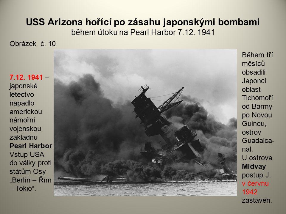 USS Arizona hořící po zásahu japonskými bombami během útoku na Pearl Harbor 7.12. 1941