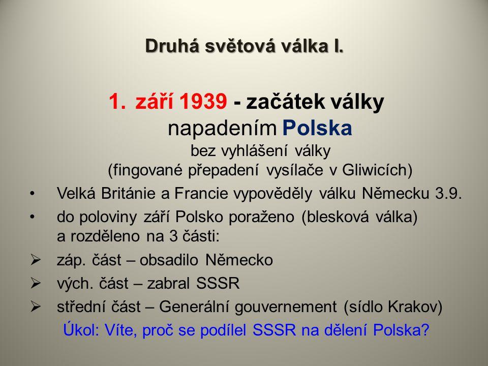 Úkol: Víte, proč se podílel SSSR na dělení Polska