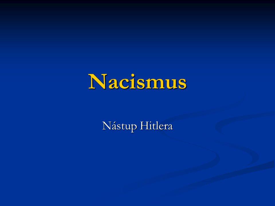 Nacismus Nástup Hitlera