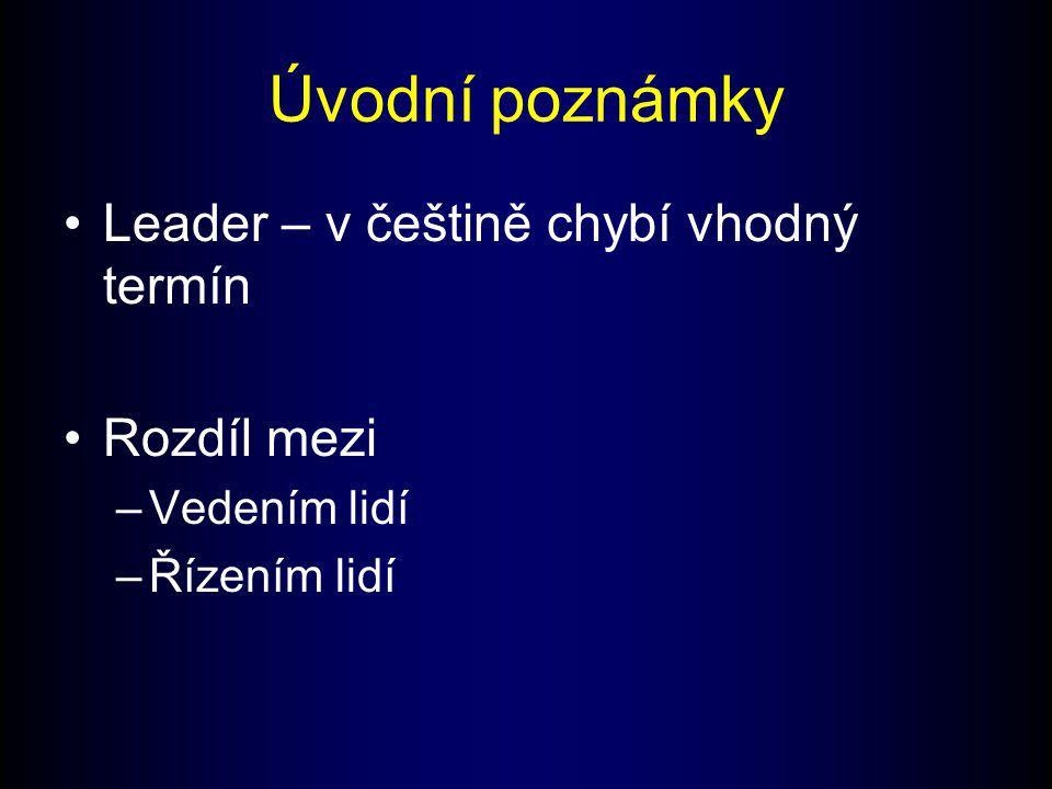 Úvodní poznámky Leader – v češtině chybí vhodný termín Rozdíl mezi