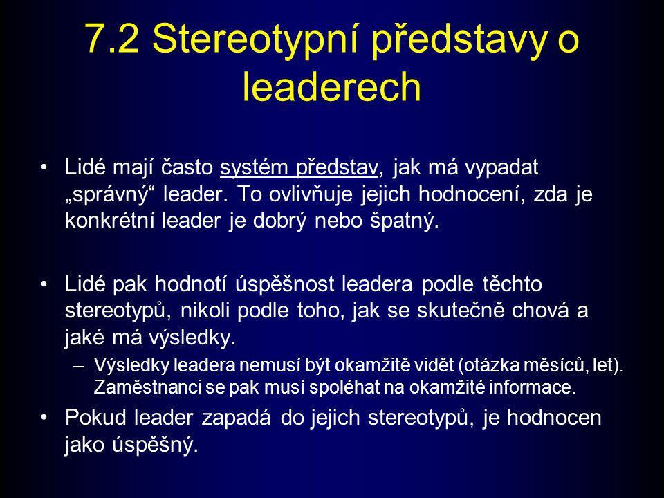 7.2 Stereotypní představy o leaderech