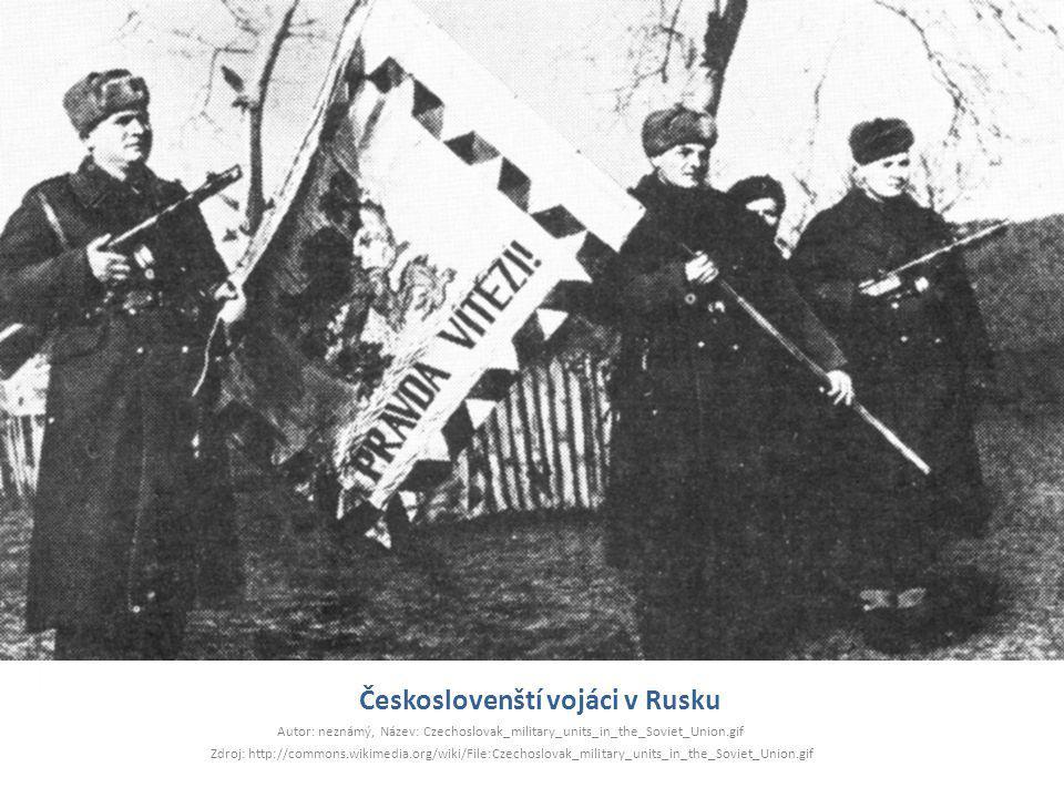 Českoslovenští vojáci v Rusku