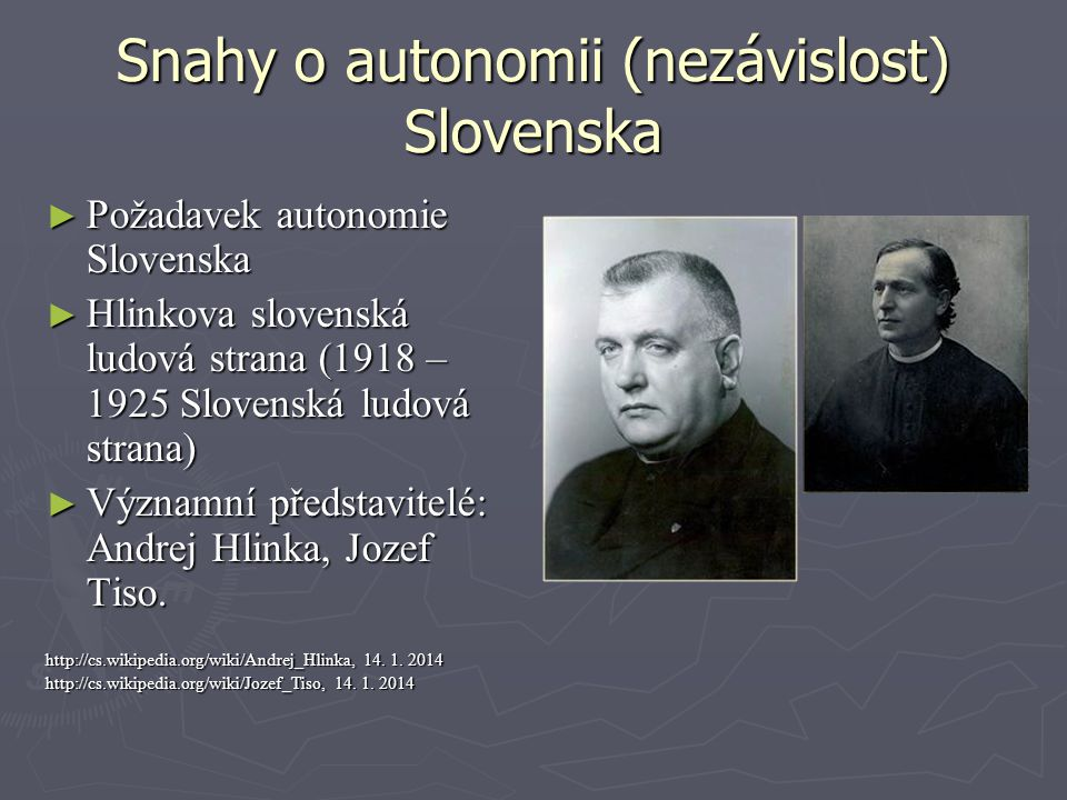 Snahy o autonomii (nezávislost) Slovenska