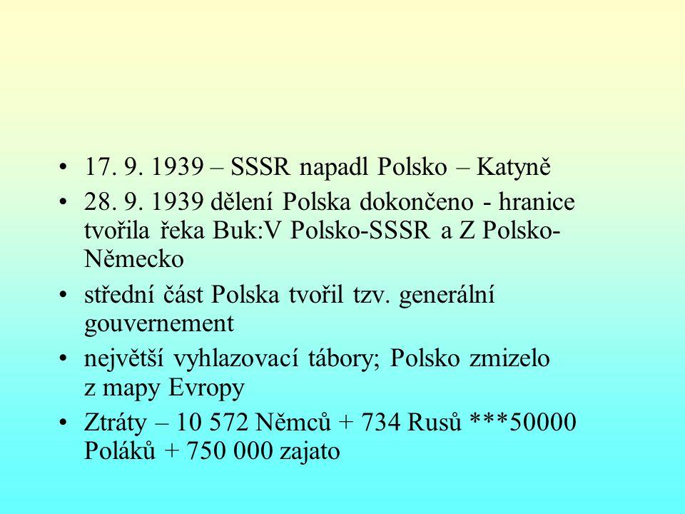 17. 9. 1939 – SSSR napadl Polsko – Katyně