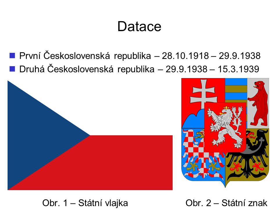 Datace První Československá republika – 28.10.1918 – 29.9.1938