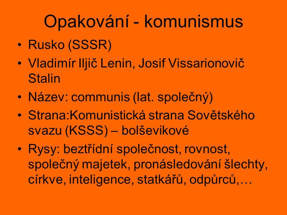 Opakování - komunismus