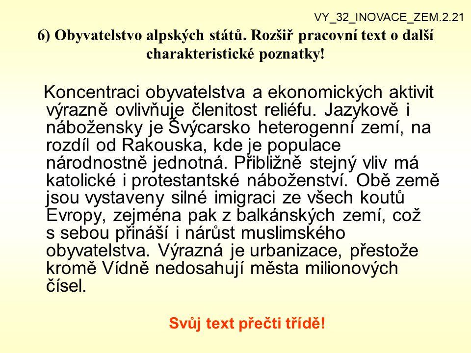 VY_32_INOVACE_ZEM.2.21 6) Obyvatelstvo alpských států. Rozšiř pracovní text o další charakteristické poznatky!