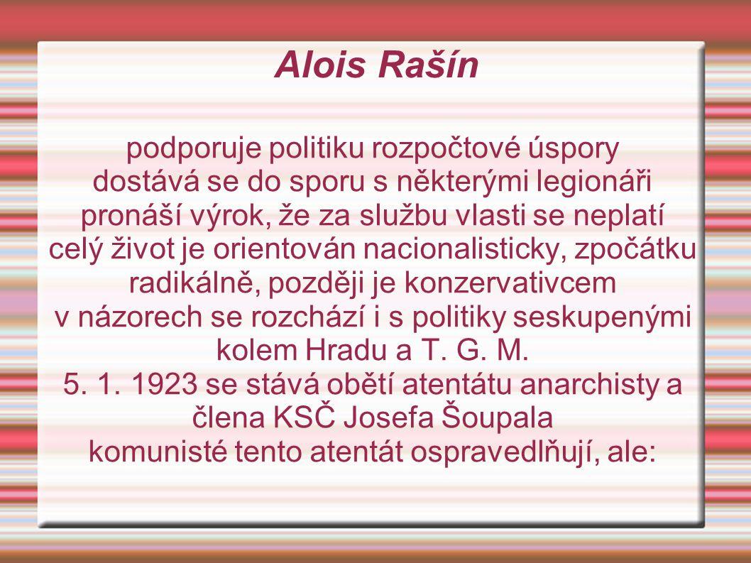 Alois Rašín podporuje politiku rozpočtové úspory