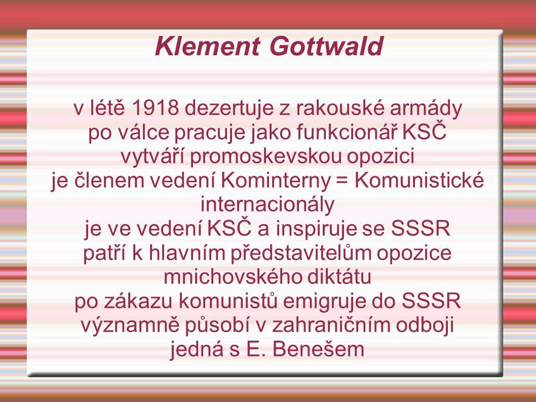 Klement Gottwald v létě 1918 dezertuje z rakouské armády