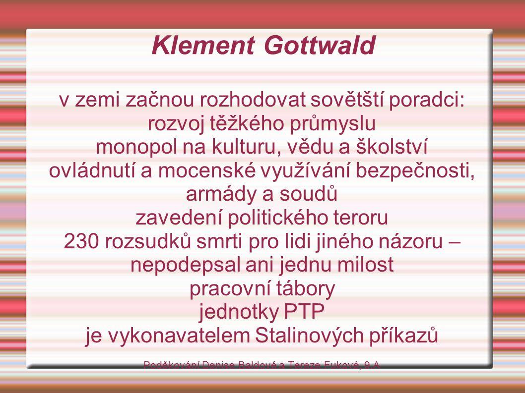 Klement Gottwald v zemi začnou rozhodovat sovětští poradci: