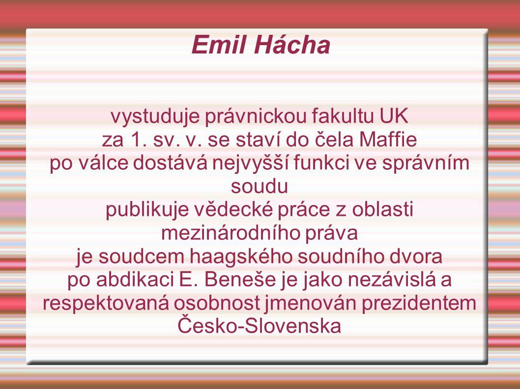 Emil Hácha vystuduje právnickou fakultu UK
