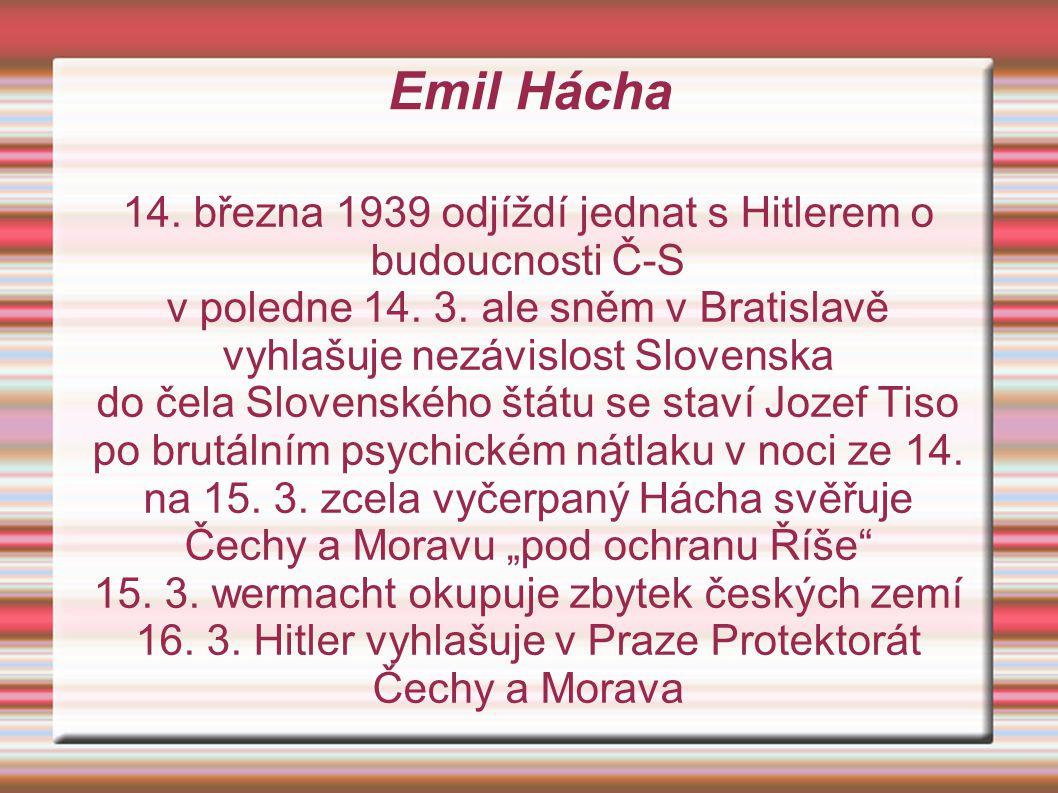 Emil Hácha 14. března 1939 odjíždí jednat s Hitlerem o budoucnosti Č-S