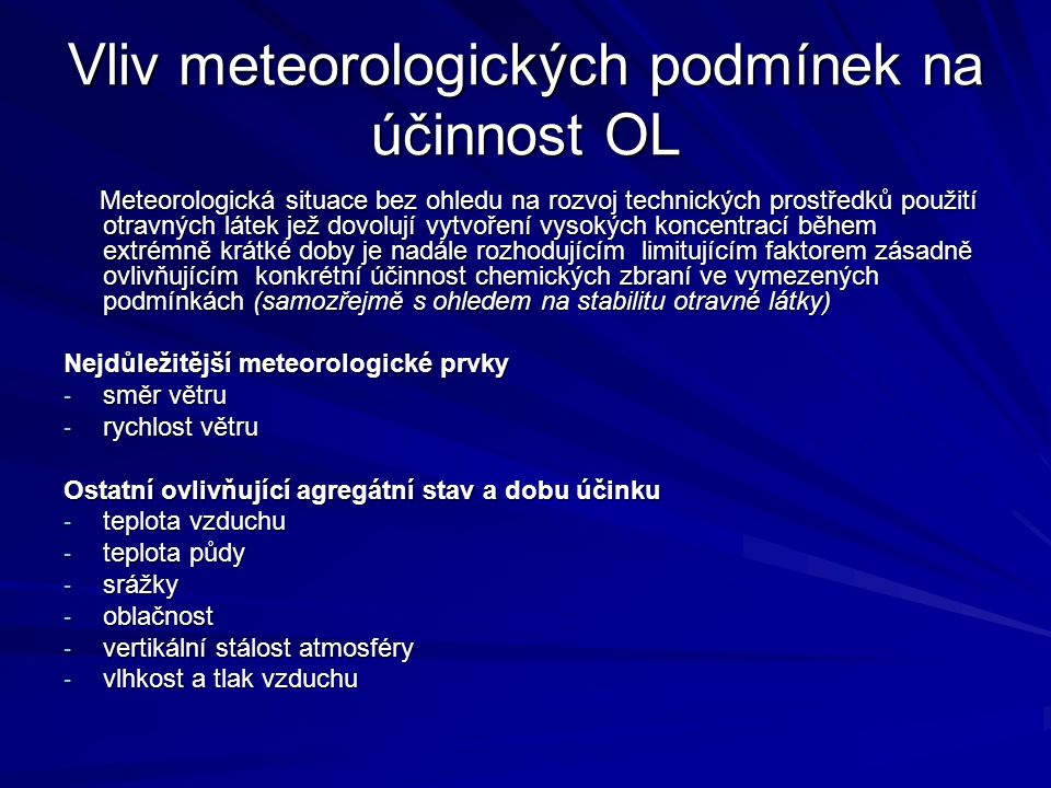 Vliv meteorologických podmínek na účinnost OL