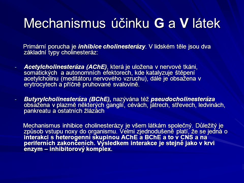 Mechanismus účinku G a V látek