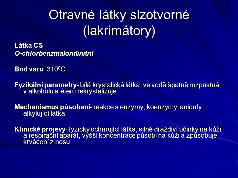 Otravné látky slzotvorné (lakrimátory)