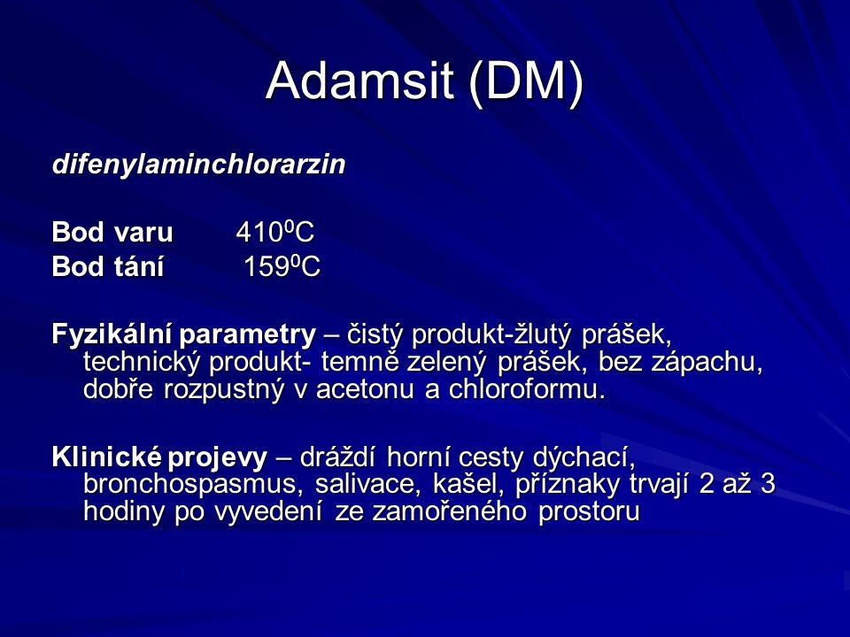 Adamsit (DM) difenylaminchlorarzin Bod varu 4100C Bod tání 1590C