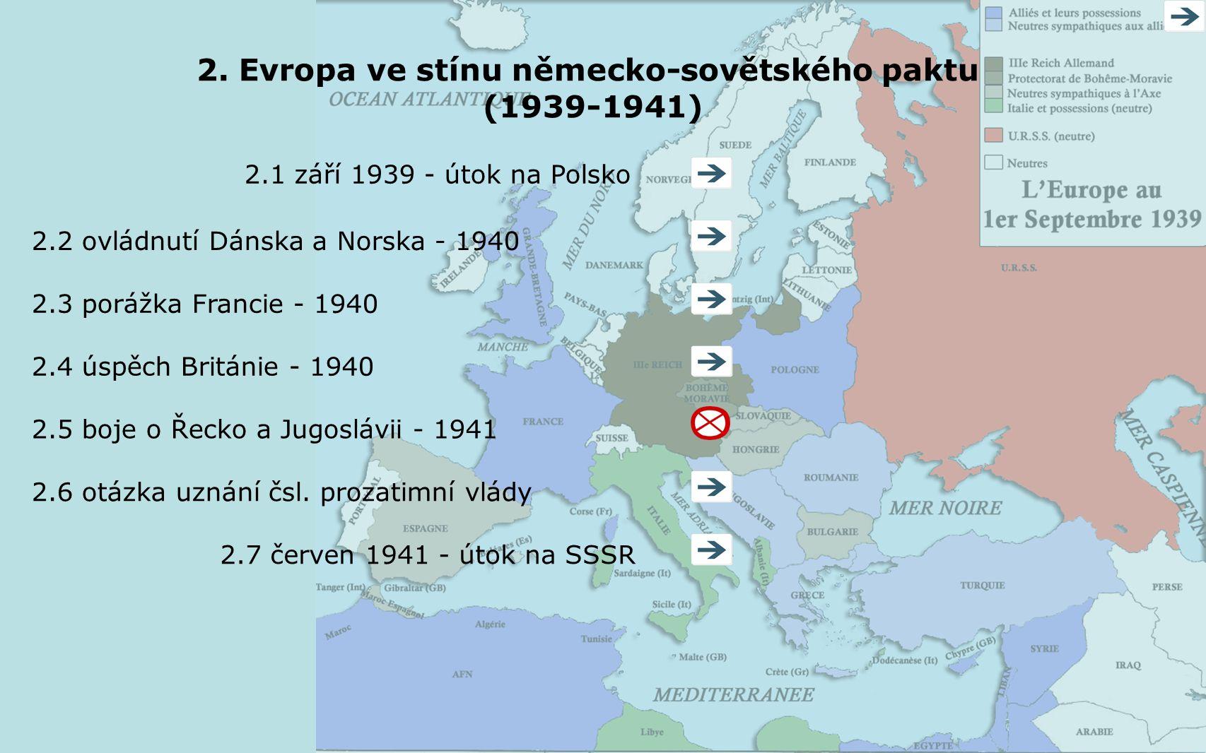 2. Evropa ve stínu německo-sovětského paktu