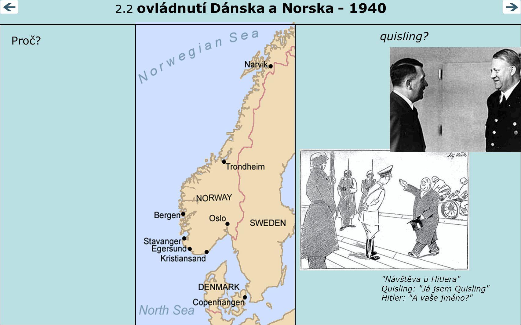 2.2 ovládnutí Dánska a Norska - 1940