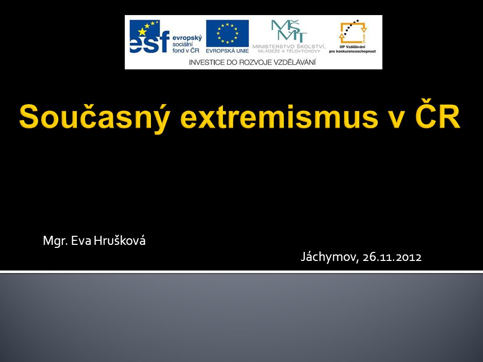 Současný extremismus v ČR
