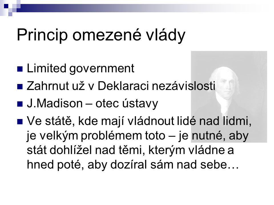 Princip omezené vlády Limited government