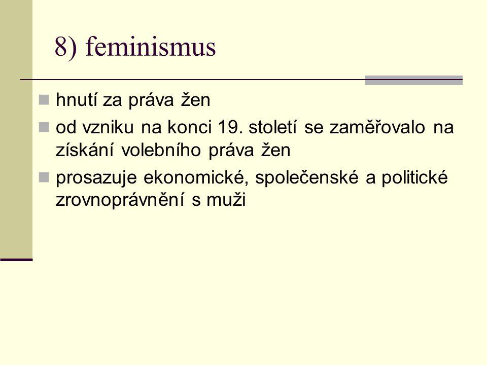8) feminismus hnutí za práva žen